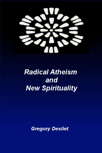 Radical Atheism and New Spirituality